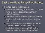 east lake boat ramp pilot project