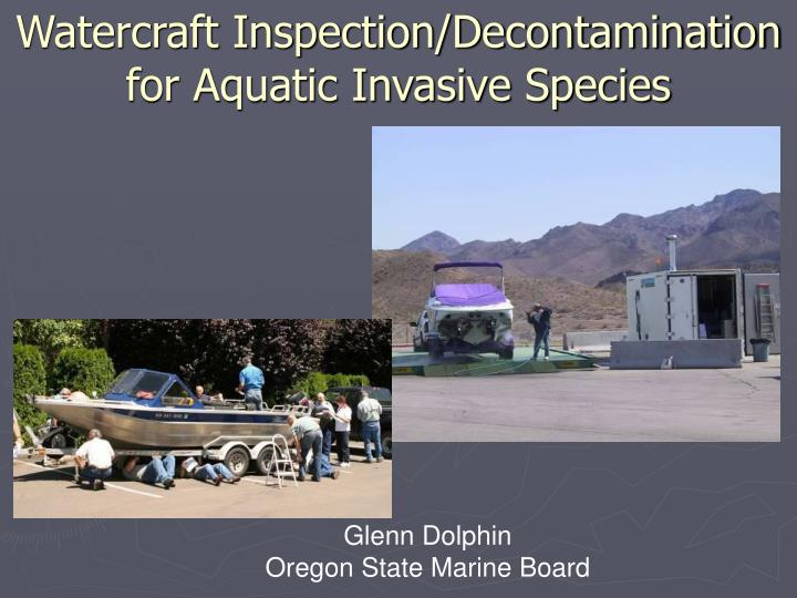 watercraft inspection decontamination for aquatic invasive species n.