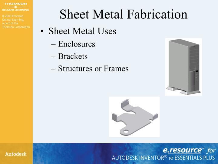 Sheet metal fabrication