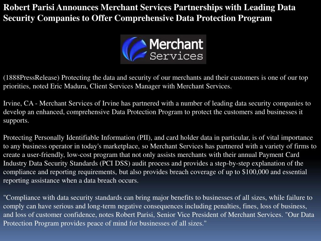 Robert Parisi Announces Merchant Services Partnerships with Leading Data Security Companies to Offer Comprehensive Data Protection Program