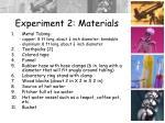 experiment 2 materials