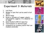 experiment 3 materials