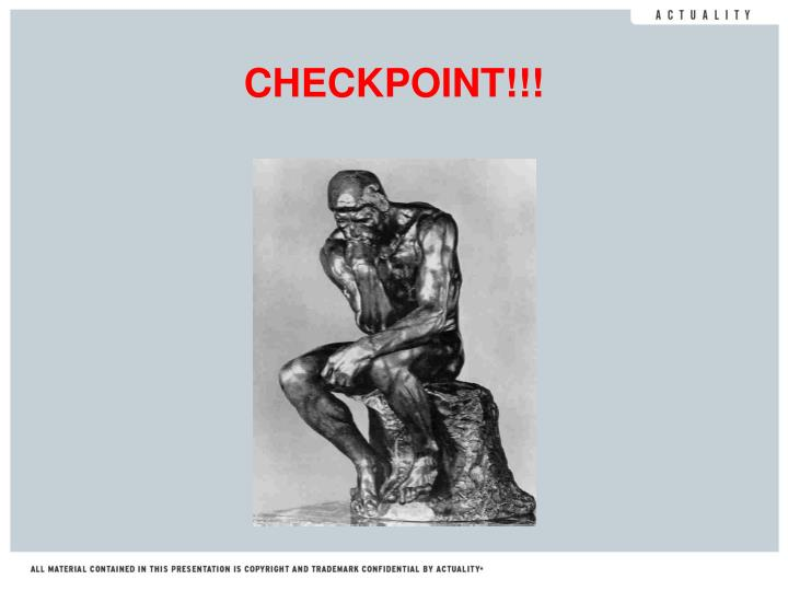 CHECKPOINT!!!