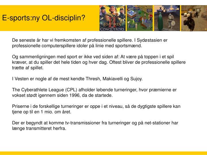 E-sports:ny OL-disciplin?