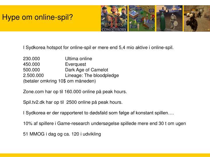 Hype om online-spil?