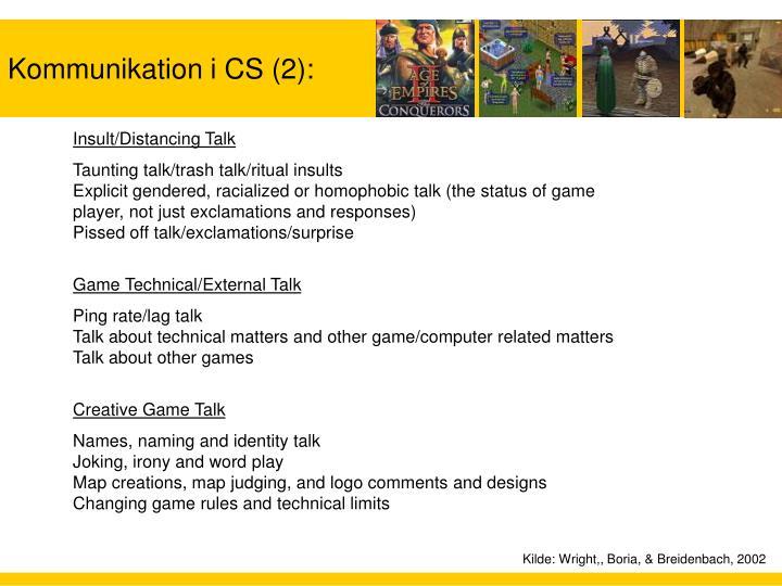 Kommunikation i CS (2):
