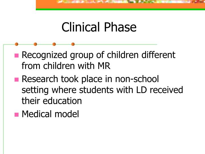 Clinical phase