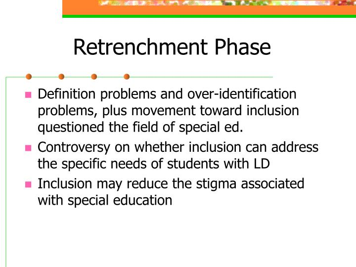 Retrenchment Phase