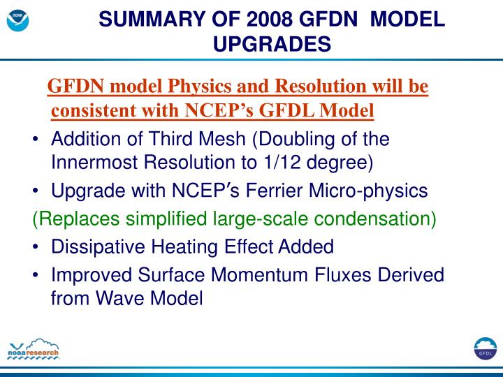 Summary of 2008 gfdn model upgrades