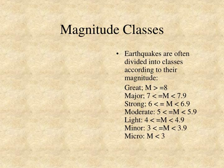 Magnitude Classes