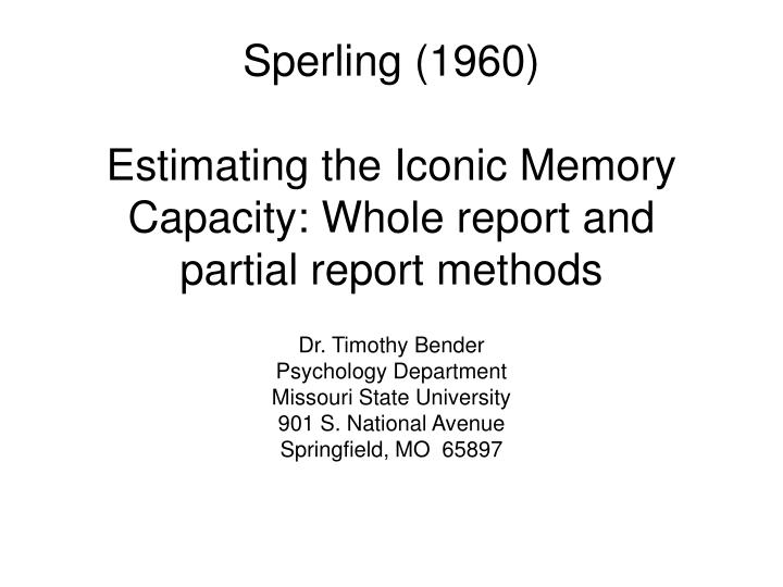 sperling 1960 estimating the iconic memory capacity whole report and partial report methods n.