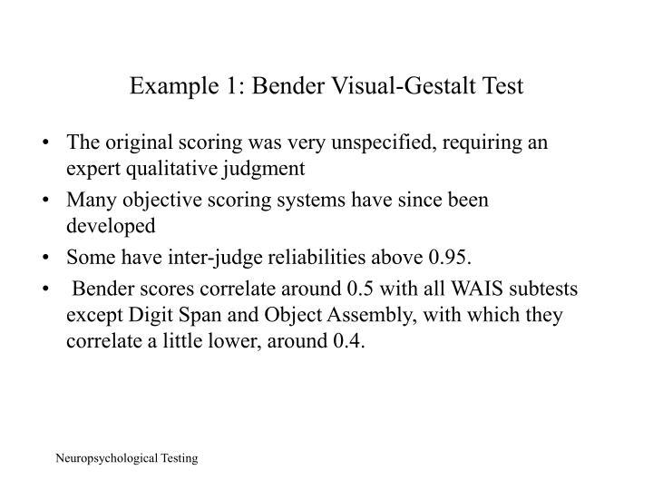 Example 1: Bender Visual-Gestalt Test