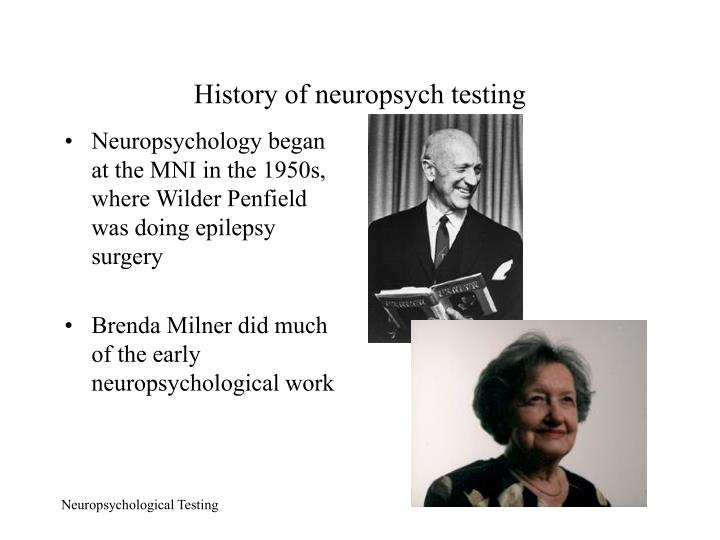 History of neuropsych testing