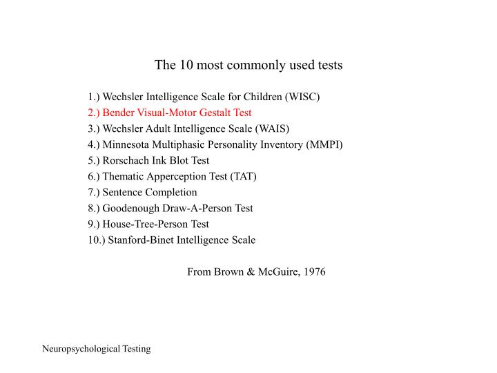 The 10 most commonly used tests