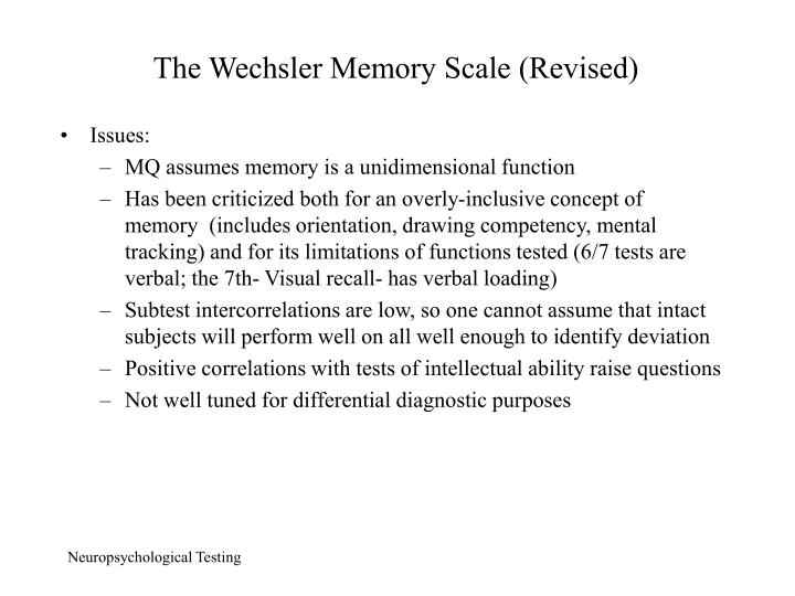 The Wechsler Memory Scale (Revised)