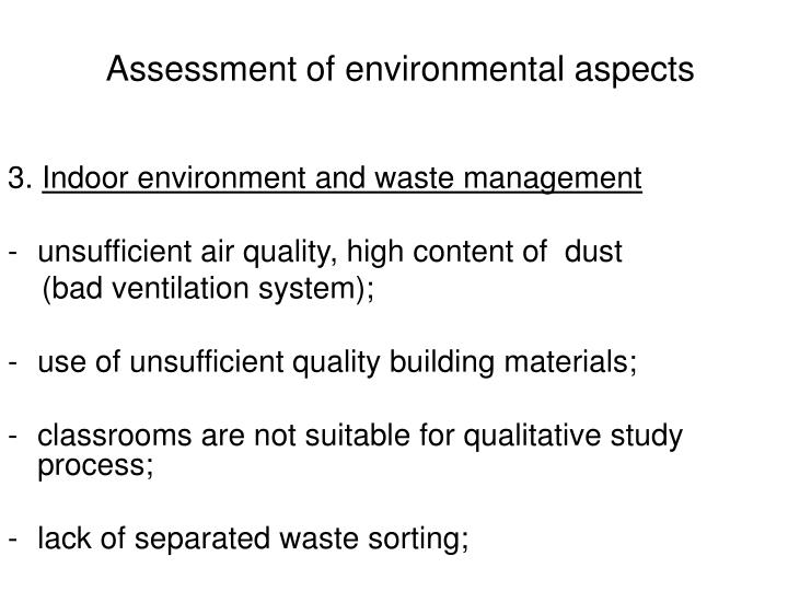 Assessment of environmental aspects