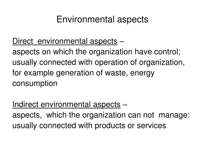 Environmental aspects