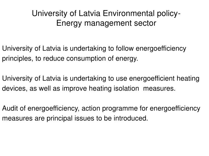 University of Latvia Environmental policy-