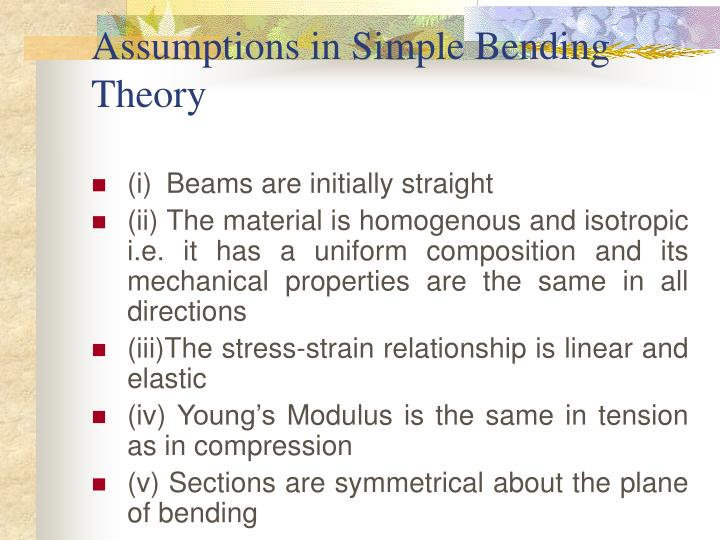 Assumptions in Simple Bending Theory