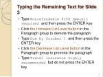 typing the remaining text for slide 3