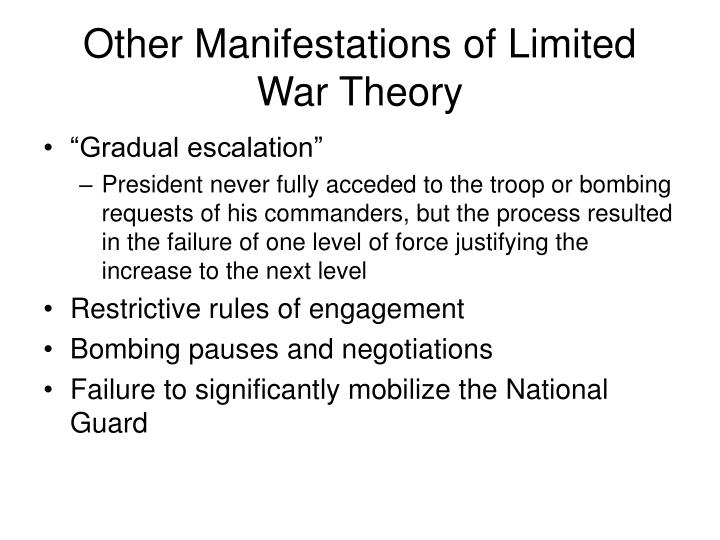 Other Manifestations of Limited War Theory