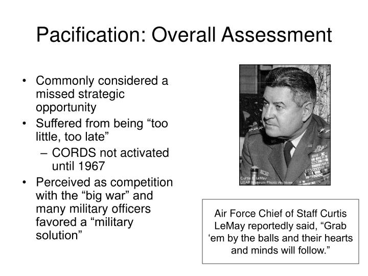 Pacification: Overall Assessment