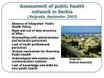assessment of public health network in serbia belgrade september 2002