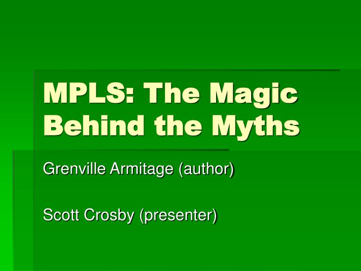 mpls the magic behind the myths n.