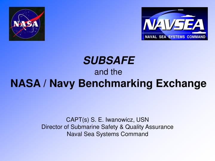 subsafe and the nasa navy benchmarking exchange n.