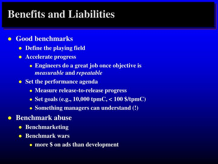 Benefits and Liabilities