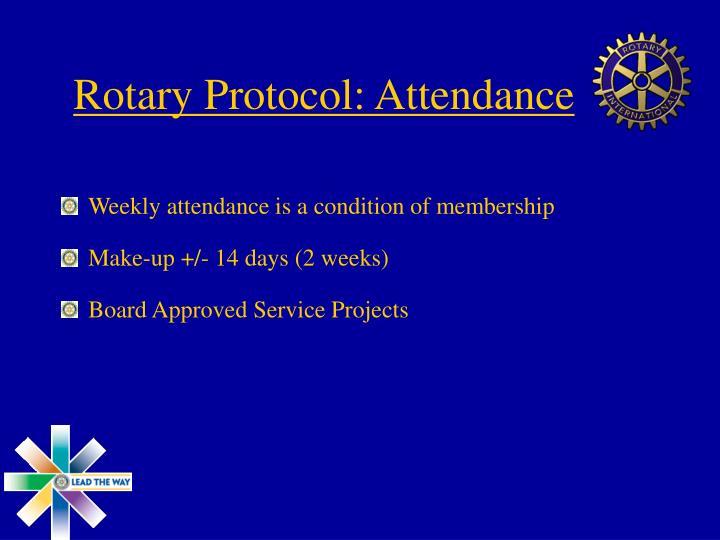 Rotary Protocol: Attendance