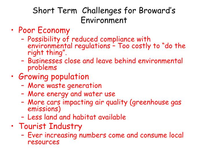 Short Term  Challenges for Broward's Environment