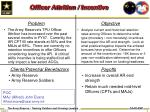 officer attrition incentive