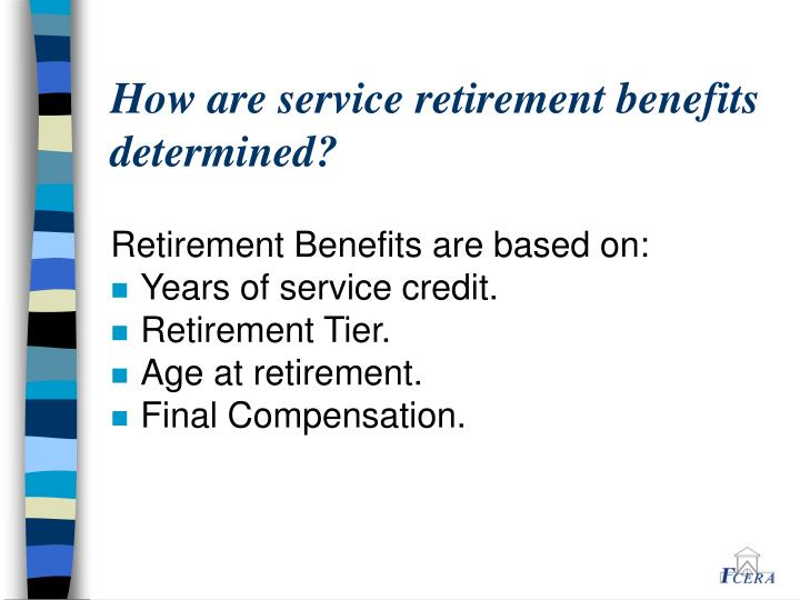 How are service retirement benefits determined?
