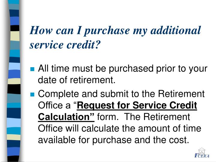 How can I purchase my additional service credit?