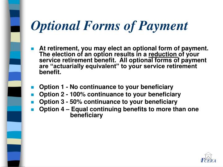 Optional Forms of Payment
