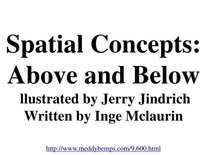 spatial concepts above and below llustrated by jerry jindrich written by inge mclaurin n.