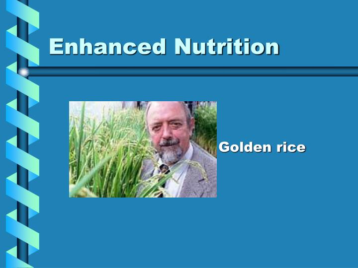 Enhanced Nutrition