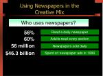 using newspapers in the creative mix