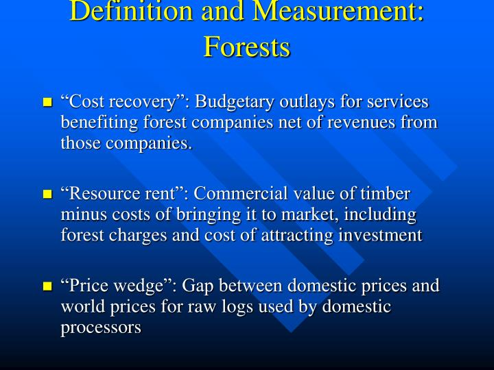 Definition and Measurement: Forests