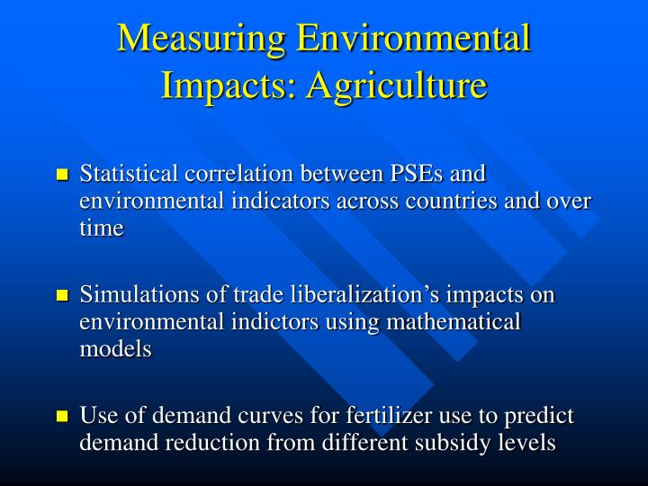 Measuring Environmental Impacts: Agriculture