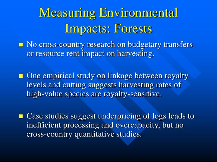 Measuring Environmental Impacts: Forests