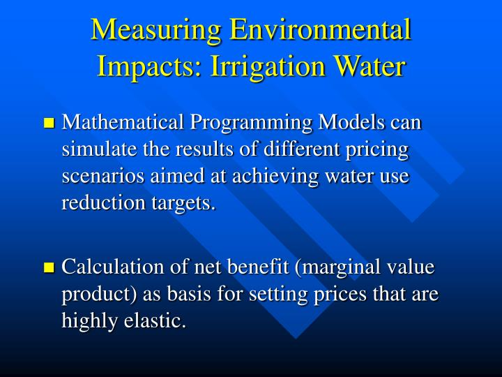 Measuring Environmental Impacts: Irrigation Water
