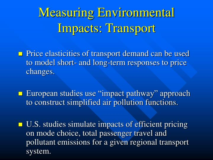 Measuring Environmental Impacts: Transport