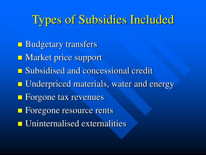 Types of Subsidies Included