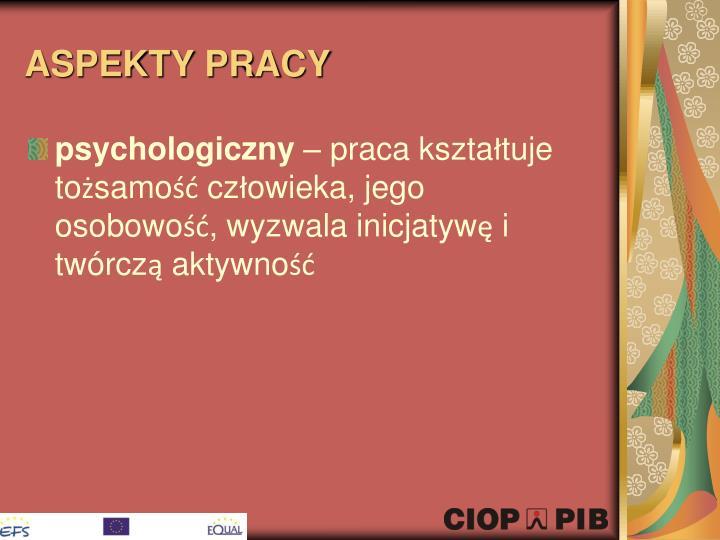 ASPEKTY PRACY