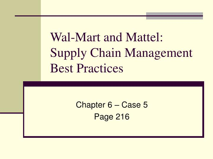 wal mart and mattel supply chain management best practices n.