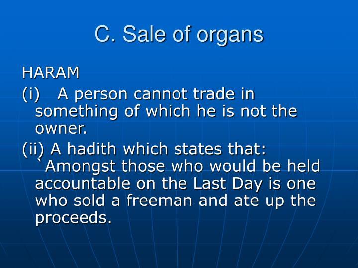 C. Sale of organs
