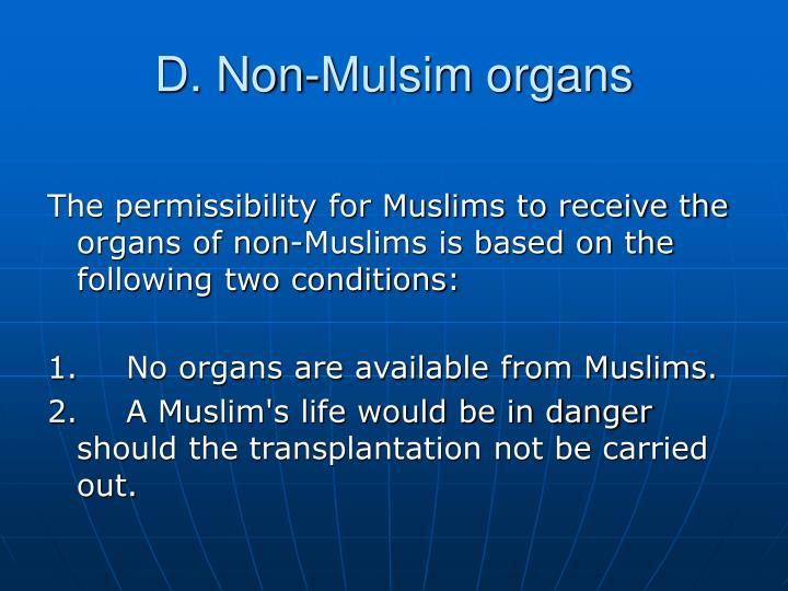 D. Non-Mulsim organs