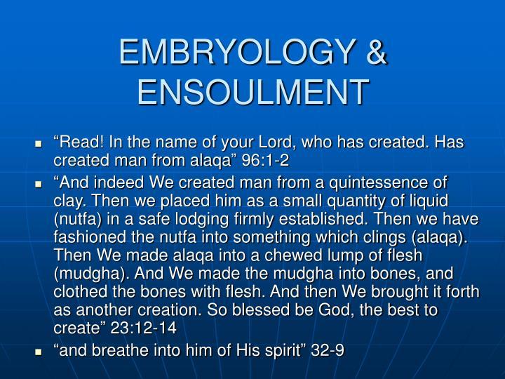 EMBRYOLOGY & ENSOULMENT
